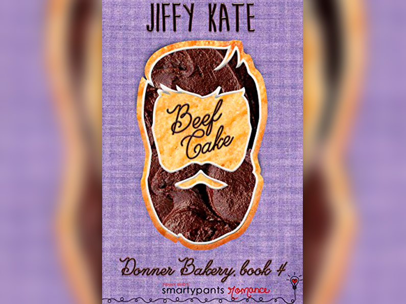Beef Cake (Donner Bakery Book 4)