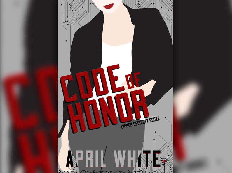 Code of Honor (Cipher Security Book 2)