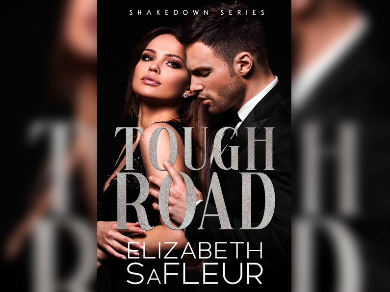 Tough Road: The Shakedown Series