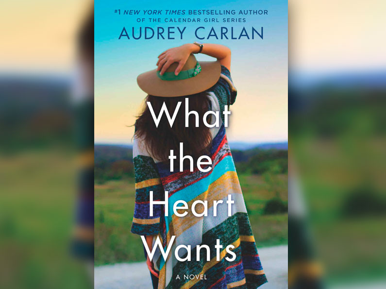 What the Heart Wants: A Novel