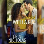 Sealed With A Kiss by Erin Nicholas
