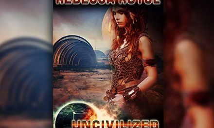 Uncivilized by Rebecca Royce